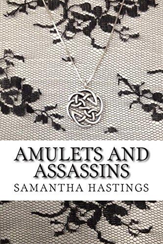 Amulets and Assassins: A Regency Amulets Mystery: Volume 1 (Regency Amulets Mysteries)