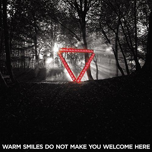 Warm Smiles Do Not Make You We...