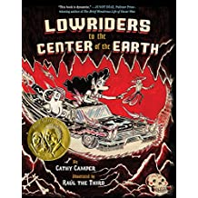 Lowriders to the Center of the Earth (Book 2) (Lowriders in Space)
