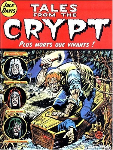 Tales from the Crypt, tome 1