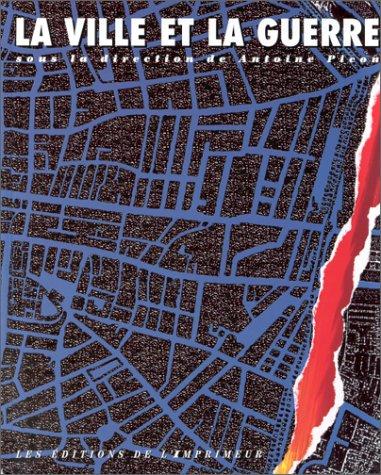 La Ville et la Guerre par Collectif