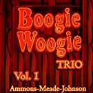 Boogie Woogie Trio, Vol. 1