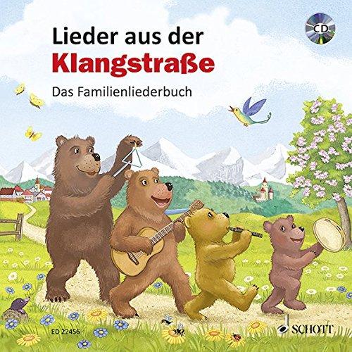 Lieder aus der Klangstraße: Das Familienliederbuch. Ausgabe mit CD.