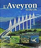 Aveyron Vu du Ciel (l')