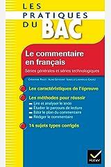 Les Pratiques du Bac - Le commentaire en français Broché