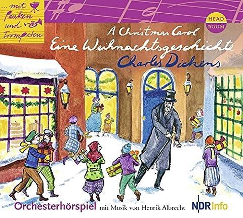 Mit Pauken und Trompeten: A Christmas Carol. Eine
