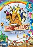 Poney Club 2 : La fête de Karakol...