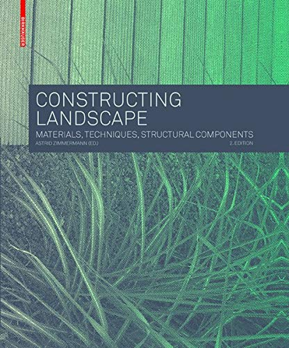Constructing landscape : Materials, techniques, structural components
