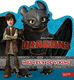 Telecharger Livres Dreamworks Dragons Mes jeux de viking (PDF,EPUB,MOBI) gratuits en Francaise