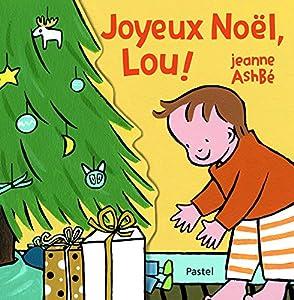 """Afficher """"Joyeux Noël, Lou !"""""""