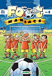 Les foot maniacs T06