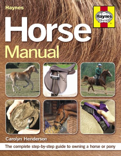 horse-manual-the-complete-step-by-step-guide-to-owning-a-horse-or-pony