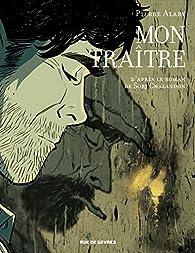 Mon traître (BD) par Pierre Alary