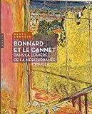 Bonnard et Le Cannet Dans la lumière de la méditerranée
