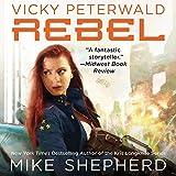 Rebel: Vicky Peterwald, Book 3