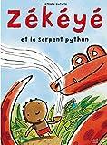 Zékéyé et le serpent python (French Edition)
