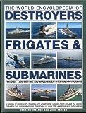 World Encyclopedia of Destroyers, Frigates and Submarines