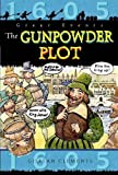 The Gunpowder Plot (Great Events)