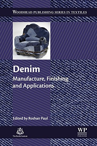 Denim: Manufacture, Finishing and Applications (Woodhead Publishing Series in Textiles) (Denim-finish)
