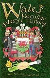 Usado, Wales: A Very Peculiar History segunda mano  Se entrega en toda España