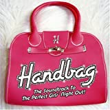 Handbag: the Soundtrack to the Perfect