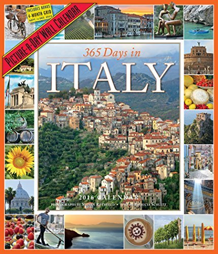 365 Days in Italy Picture-A-Day Wall Calendar 2016 by Patricia Schultz (2015-06-25)