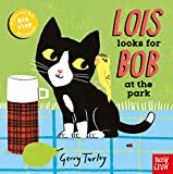 Lois Looks for Bob at the Park (Lois and Bob)