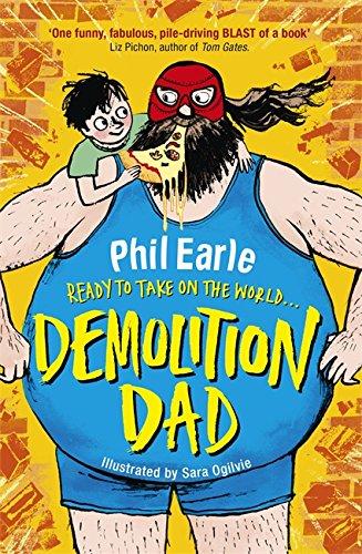 A Storey Street novel: Demolition Dad por Phil Earle