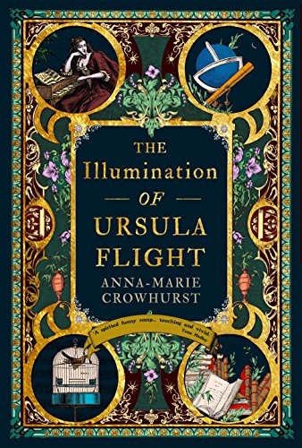 The Illumination of Ursula Flight by [Crowhurst, Anna-Marie]