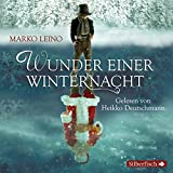 Wunder einer Winternacht: Die Weihnachtsgeschichte (4 CDs)