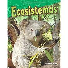 Ecosistemas (Ecosystems) (Spanish Version) (Grade 2) (Ciencias naturales / Science Readers: Content and Literacy)