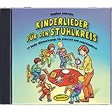 Kinderlieder für den Stuhlkreis: 14 bunte Mitmachsongs für jederzeit und zwischendurch