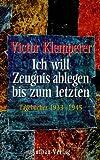 Ich will Zeugnis ablegen bis zum letzten. Tagebücher 1933 - 1945. 2 Bände - Victor Klemperer