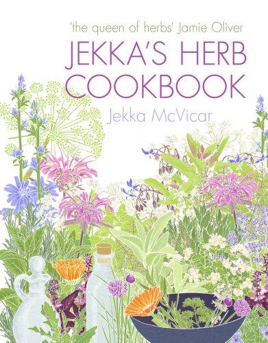 jekkas-herb-cookbook-foreword-by-jamie-oliver