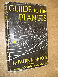 Guide to The Planets by Patrick Moore