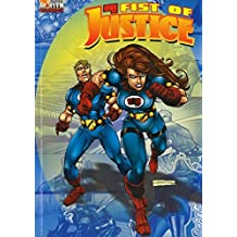 FIST of JUSTICE tome 2