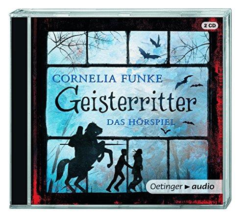 Die Geisterritter (Cornelia Funke) Oetinger Audio 2010
