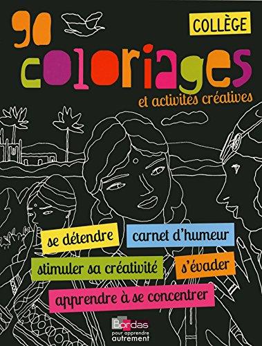 Cahier de coloriage - Collège