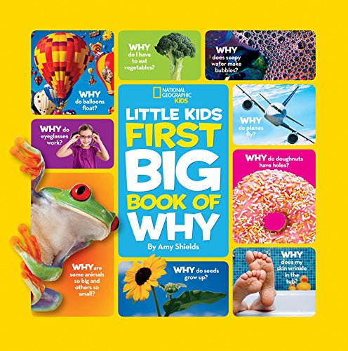 National Geographic Little Kids First Big Book of Why (National Geographic Little Kids First Big Books) (English Edition)