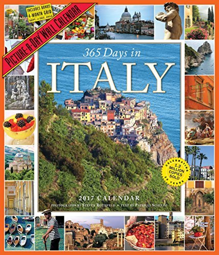 365 Days in Italy Picture-A-Day Wall Calendar 2017 by Patricia Schultz (2016-07-12)