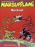Le Marsupilami, tome 3 - Mars le noir, nouvelle édition