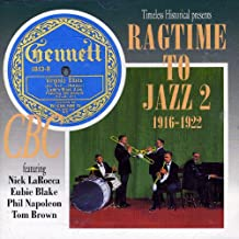 Ragtime to Jazz Vol. 2 (1916-1922)