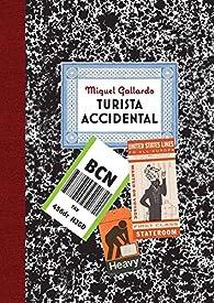 Turista accidental par Miguel Gallardo