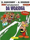 Asterix Mundart Geb, Bd.17, Da Woasoga