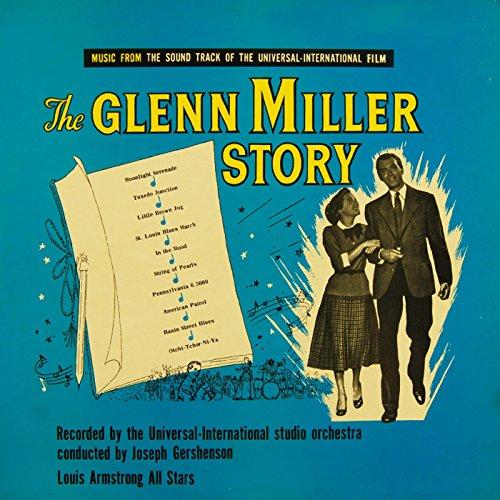 The Glenn Miller Story Original Soundtrack Recording