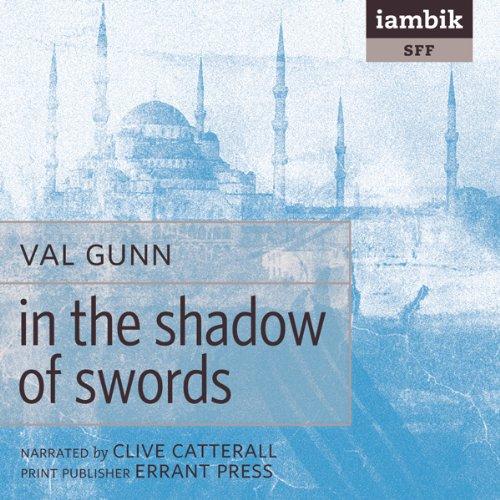 In the Shadow of Swords  Audiolibri