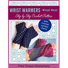 "Wrist Warmers ""Whisper Waves"": Step by Step Crochet Pattern (English Edition)"