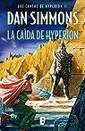 La caída de Hyperion : Los cantos de Hyperion