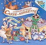 L'histoire Du Ballet Casse-noisette (Lis avec moi)