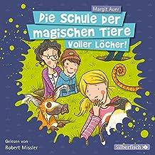 Voller Löcher!: 2 CDs (Die Schule der magischen Tiere, Band 2)